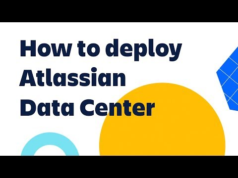 How to deploy Atlassian Data Center