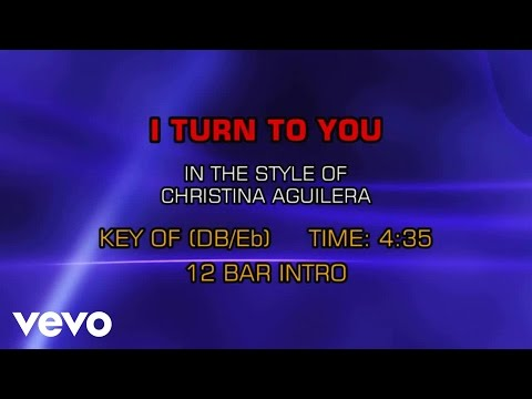 Christina Aguilera - I Turn To You (Karaoke)