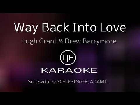 "Hugh Grant and Drew Barrymore ""Way Back Into Love"" LYRICS instrumental HQ HD (full version)"