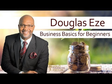 Business Basics for Beginners: Understanding Business Before You Start