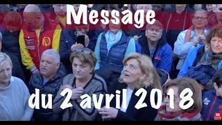Medjugorje video of April 2, 2018 (message 2018)