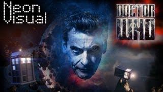 Repeat youtube video Doctor Who Intro Feat. Peter Capaldi 2014 Title Sequence - NeonVisual