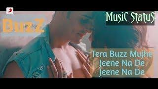 tera buzz mujhe jeene na de mp3 song download