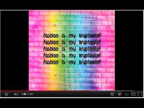 Fashion Is My Krytonite KARAOKE :D