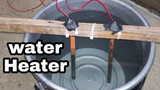 How to make water heater by home