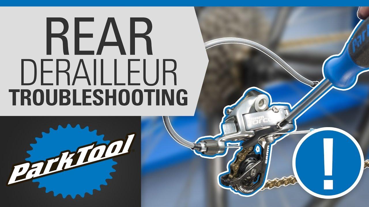 Rear Derailleur - Advanced Troubleshooting