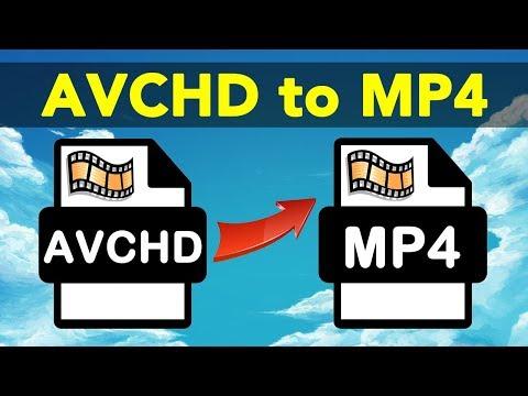 AVCHD Converter : Easy Ways to Transform AVCHD to MP4 Files