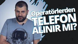 Operatörden telefon almak mantıklı mı? / Krediyle karşılaştırdık!