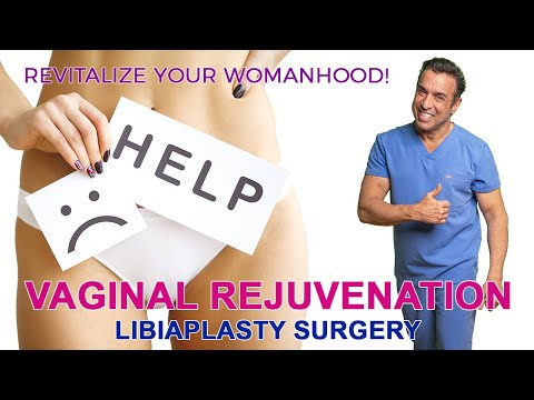 Labiaplasty Surgery - Vaginal Rejuvenation