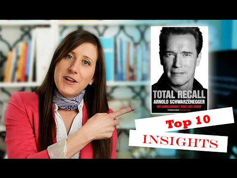 Top 10 takeways from Total Recall by Arnold Schwarzenegger - BOOK REVIEW