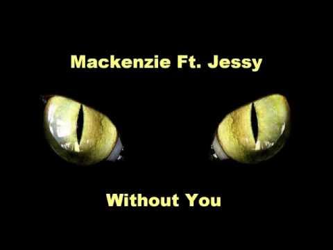 Mackenzie Feat. Jessy - Without You (Arpegia)(Club Mix)
