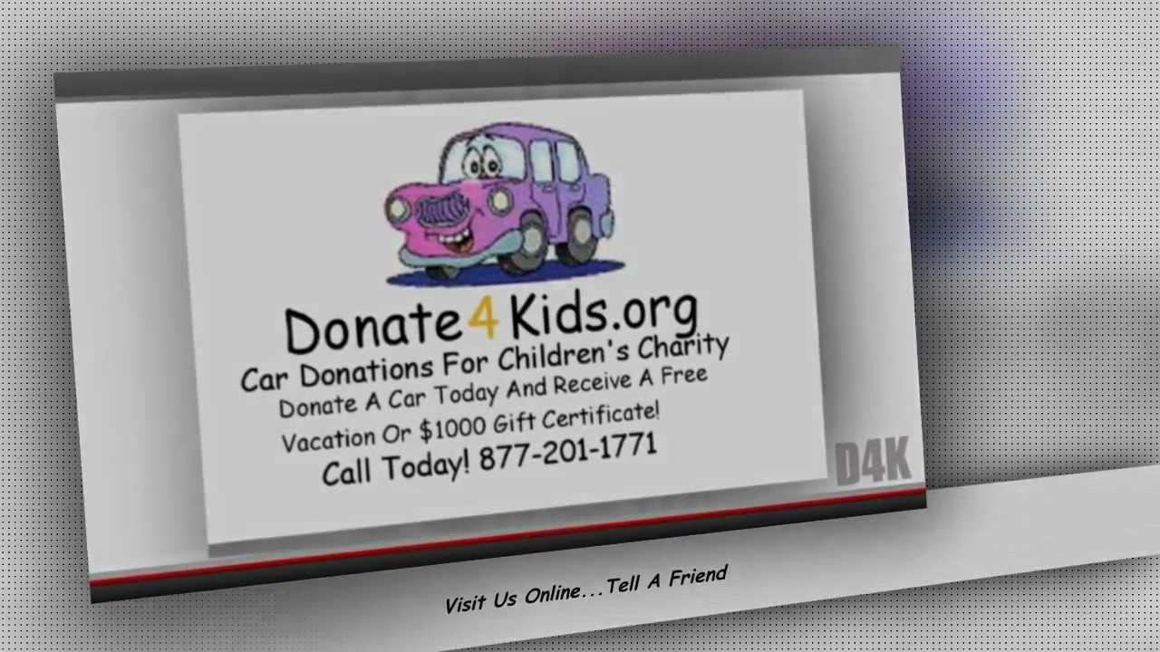 donate cars for kids car donation for childrens charities donate4kidsorg