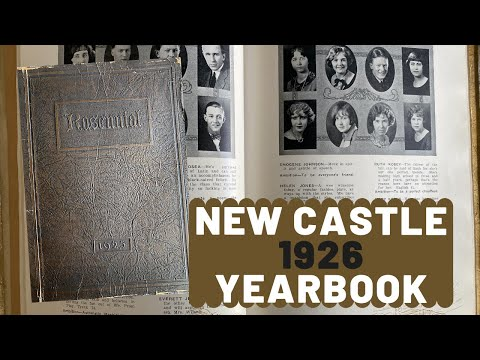 New Castle High School class of 1925 Yearbook Tour ~ New Castle, Indiana ~ from YouTube · Duration:  22 minutes 2 seconds
