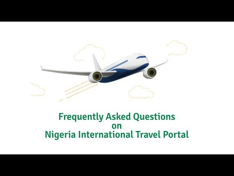 Frequently Asked Questions on Nigeria International Travel Portal