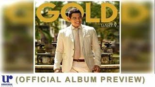 Gary Valenciano - Gold - (Official Album Preview)