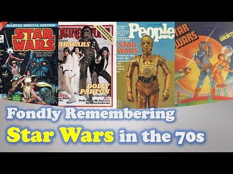 Fondly Remembering Star Wars in the 70s