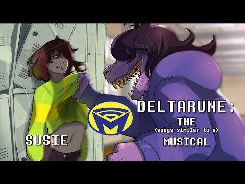 Deltarune the (not) Musical - Susie