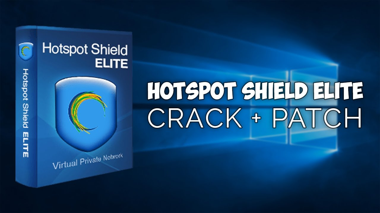 Hotspot Shield VPN Elite 6 20 20 Crack + Update | Free Download | 2017