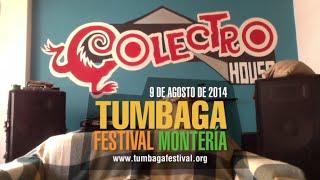 Colectro invita al Tumbaga Festival 2014, Montería