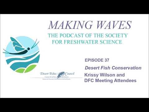Making Waves - Ep 37: Desert Fish Conservation