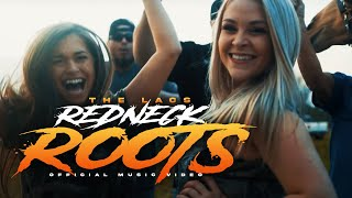 "The Lacs - ""Redneck Roots"" (Official Video)"