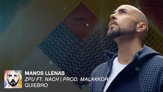Watch Zpu Manos Llenas feat Nach video