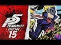 EXPLORING KAMOSHIDA'S CASTLE! | Persona 5 Walkthrough/Let's Play/Playthrough Part 15!