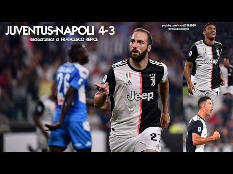 JUVENTUS-NAPOLI 4-3 - Radiocronaca di Francesco Repice (31/8/2019) da Rai Radio 1