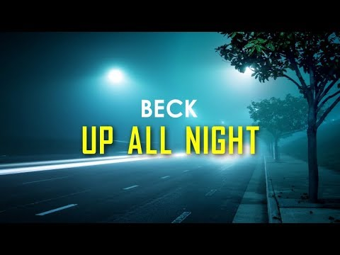 Beck - Up All Night (Lyric Video)