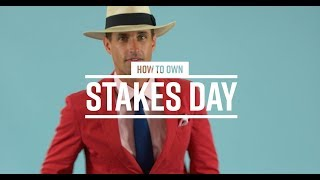 Stakes Day Fashion For Men - What To Wear In 2018