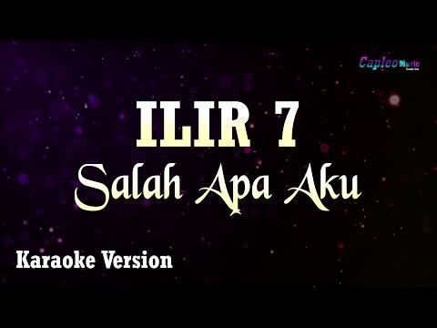 karaoke-ilir-7---salah-apa-aku-(tanpa-vocal)