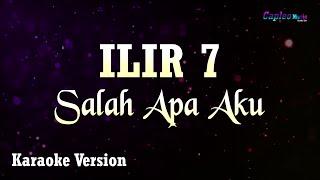 Download Mp3 Ilir 7 - Salah Apa Aku  Karaoke Version