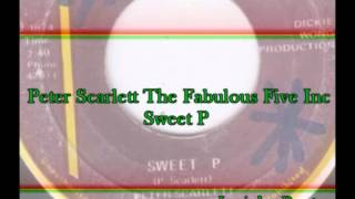 Peter Scarlett  The Fabulous Five Inc - Sweet P