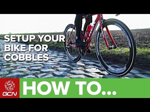 How To Setup Your Bike For The Cobbles Of Paris - Roubaix