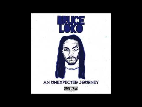 Bruce Loko - An Unexpected Journey