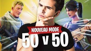 FORTNITE 50v50 : DÉCOUVERTE DU NOUVEAU MODE !