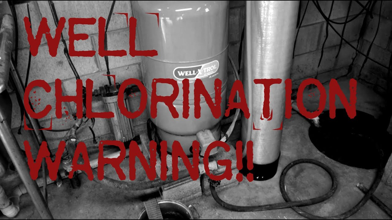 Well Chlorination Warning Tip Youtube