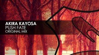Akira Kayosa - Push Fate