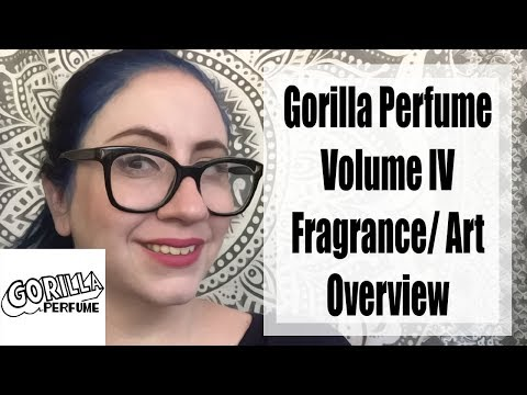 Gorilla Perfumes Gallery Volume IV Art Exhibit | Fragrances and Experiences + GIveaway