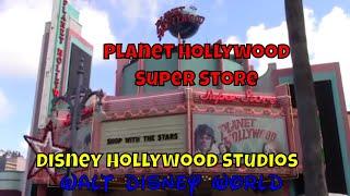 Planet Hollywood Super Store at Disney Hollywood Studios