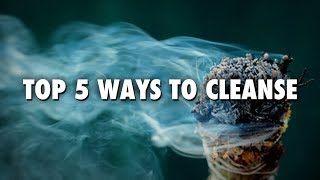 Top 5 Ways To Cleanse Yourself