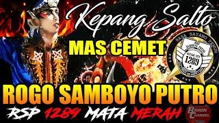 Penampilan Perdana MAS CEMET Joki Kepang Sigrak Sang Legenda Kepang Salto Bersama ROGO SAMBOYO PUTRO