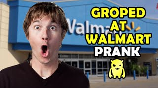 Groped at Walmart Prank - Ownage Pranks