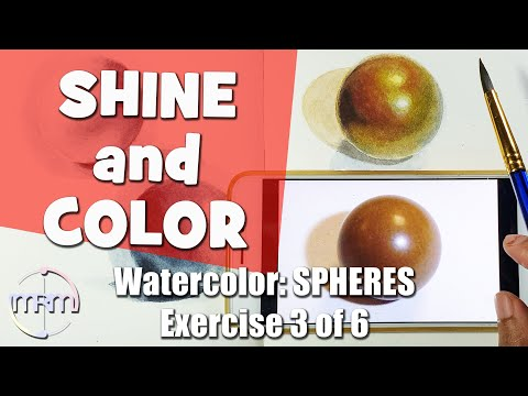 PART 3 Of 6 | Shiny Colored Surface - Paint A COLORED SPHERE - Watercolor Exercise