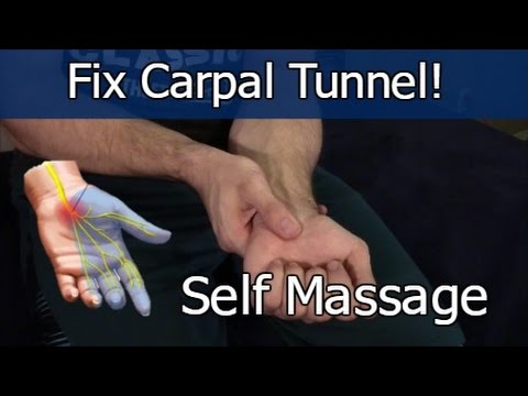 Carpal Tunnel Self Massage Fix