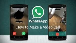 How to Make a Video Call in WhatsApp