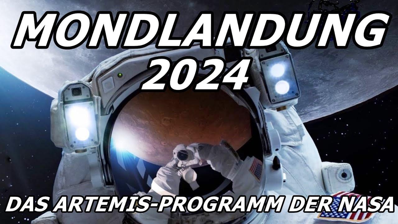 Mondlandung 2024 - Das Artemis-Programm der NASA