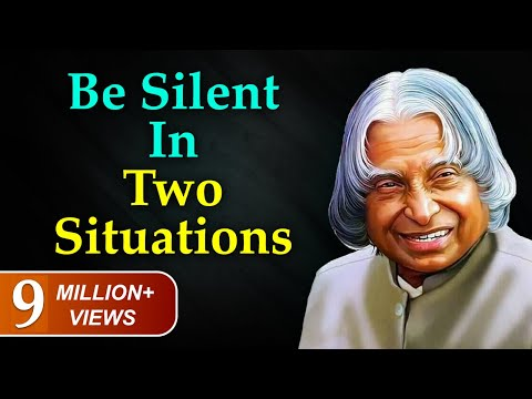 Be silent in two situations | Never Explain yourself to anyone | New APJ Abdul Kalam Whatsapp Status