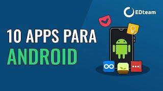Aplicaciones Android que debes instalar ahora