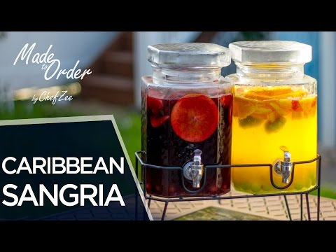 how-to-make-caribbean-style-red-&-white-sangria- -made-to-order- -chef-zee-cooks